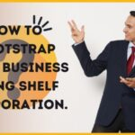 How to bootstrap your business using Shelf Corporation