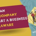 How to start a business in Delaware using an aged company