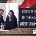 How to start a business in the state of Nevada using Shelf Corporations